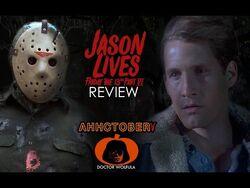 "Dr. Wolfula- ""Jason Lives- Friday the 13th VI"" Review - AHHCTOBER 5"