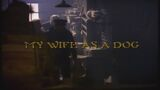 My Wife as a Dog title card