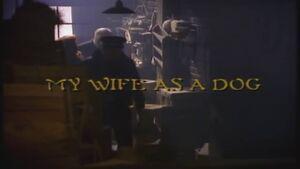My Wife as a Dog title card.jpg