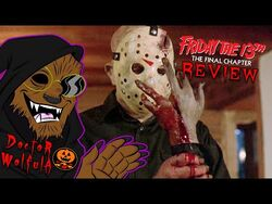 """Dr. Wolfula - """"Friday the 13th- The Final Chapter"""" Review"""