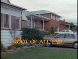 Root of All Evil title card