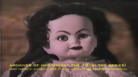 FRIDAY THE 13TH THE SERIES SCI-FI CHANNEL BUMPER AND MARATHON COMMERCIAL.