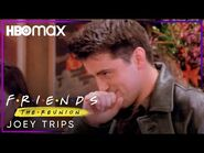 Friends- The Reunion - Joey Trips - HBO Max
