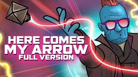 Here Comes My Arrow - Guardians of the Galaxy Vol