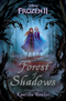 Frozen II - Forest of Shadows.png