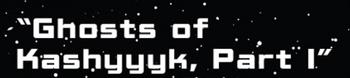 Ghosts of Kashyyyk 1