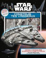 Star Wars Construis tes vaisseaux