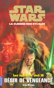 Les Apprentis Jedi : Désir de Vengeance