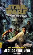 Les Apprentis Jedi: Jedi contre Jedi