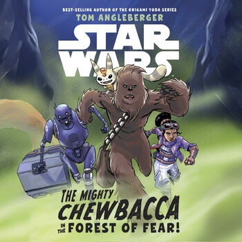 The Mighty Chewbacca in the Forest of Fear! (livre audio)