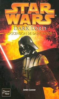 Dark Lord : L'Ascension de Dark Vador