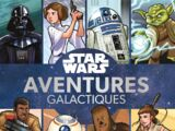 Star Wars : Aventures galactiques