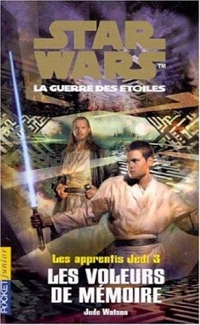 Les Apprentis Jedi : Les Voleurs de mémoire