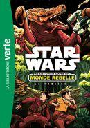 Aventures dans un Monde Rebelle - La TanièreL