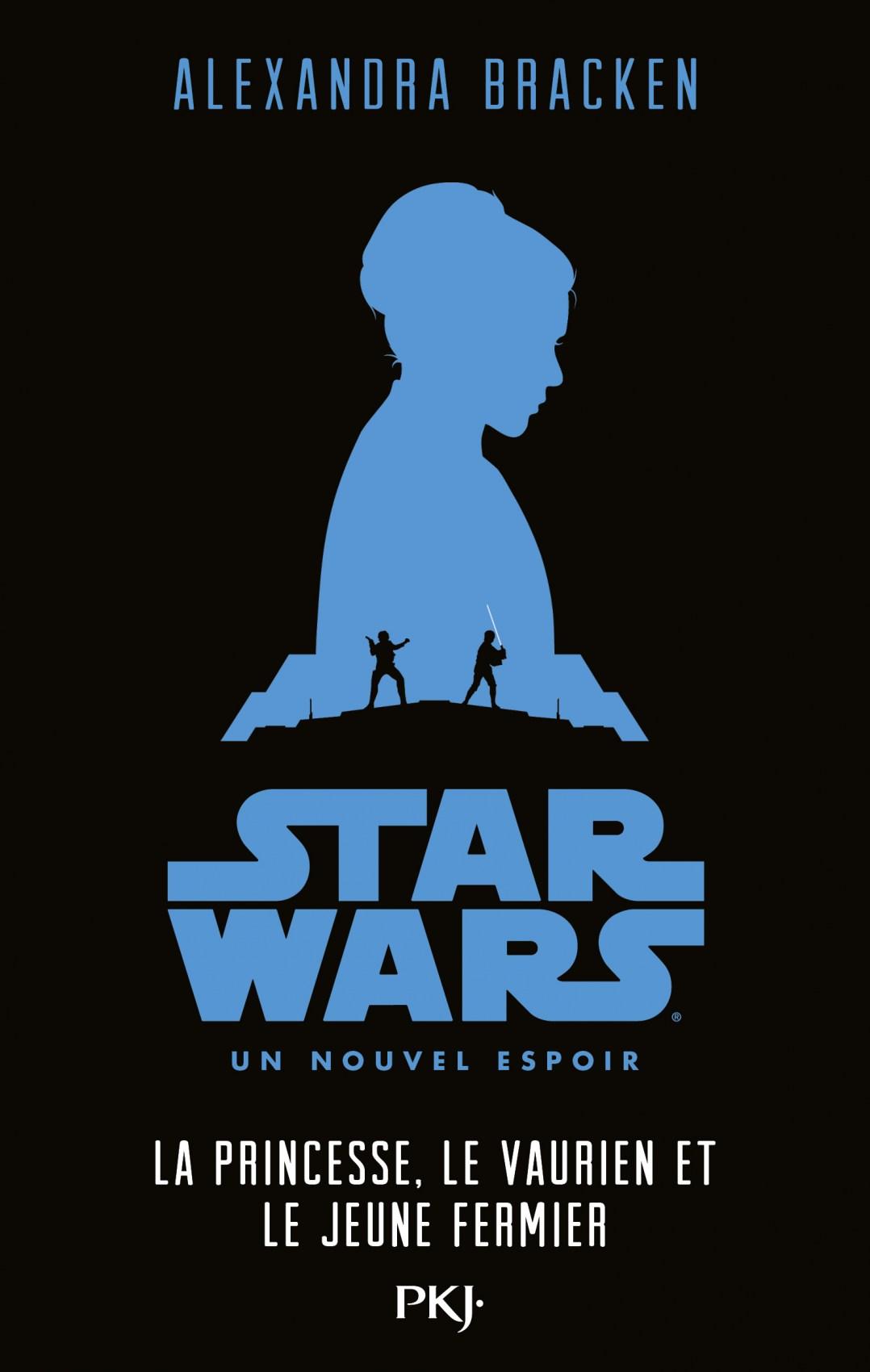 Un Nouvel Espoir : La Princesse, Le Vaurien et Le Jeune Fermier
