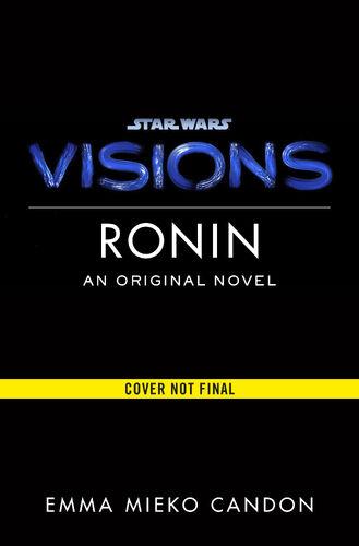 Star Wars: Visions: Ronin