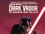 100% Star Wars : Dark Vador - Le Seigneur Noir Des Sith 1