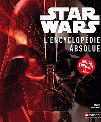 Star Wars : L'Encyclopédie Absolue : Édition Enrichie