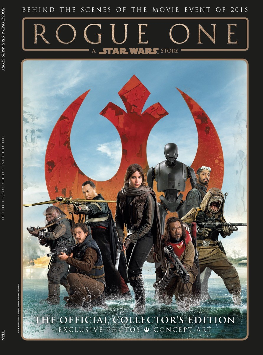Rogue One: A Star Wars Story – The Official Collector's Edition