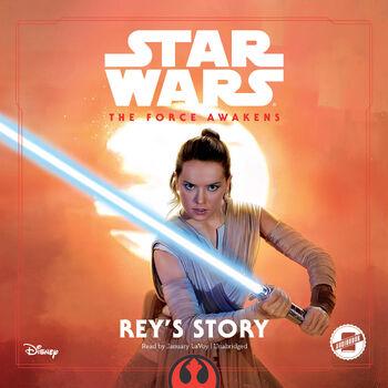 The Force Awakens: Rey's Story (livre audio)