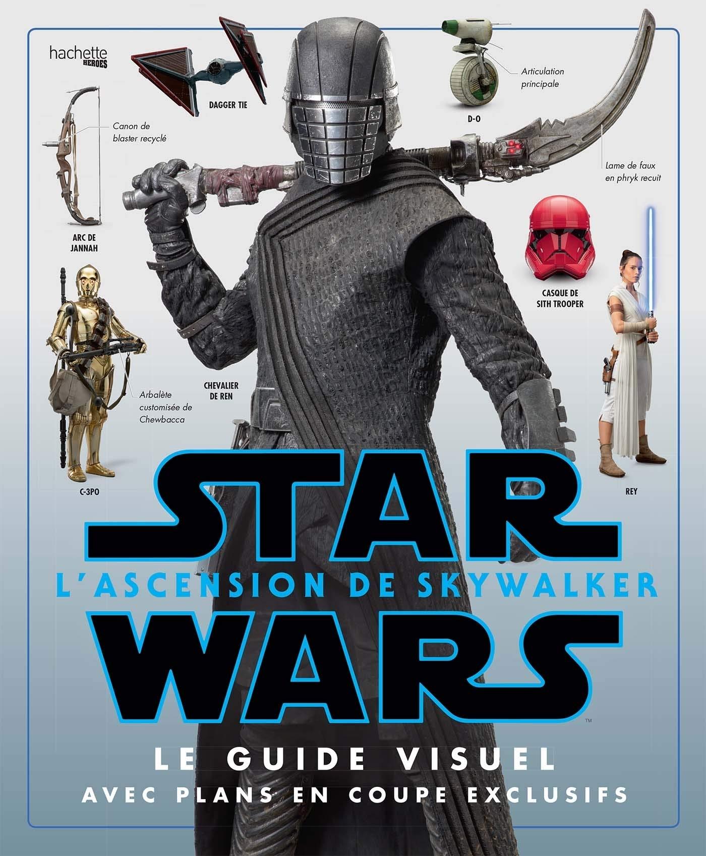 Star Wars : L'Ascension de Skywalker : Le Guide Visuel