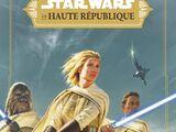 La Haute République : La Lumière des Jedi
