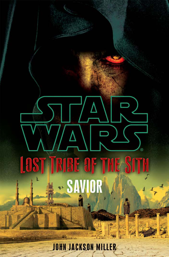 Lost Tribe of the Sith: Savior