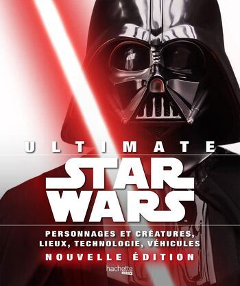 Ultimate Star Wars : Nouvelle édition