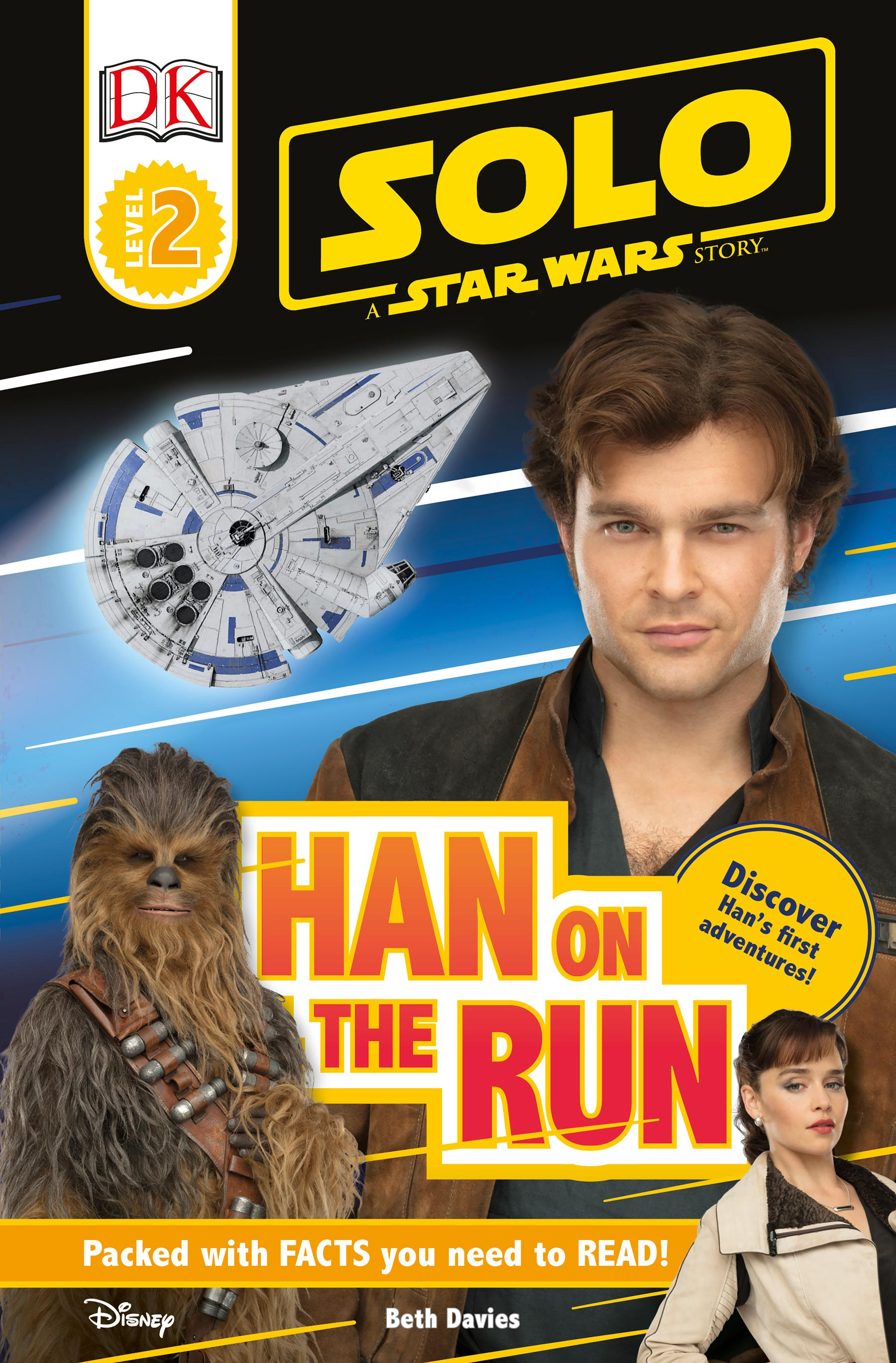 Solo: A Star Wars Story: Han on the Run