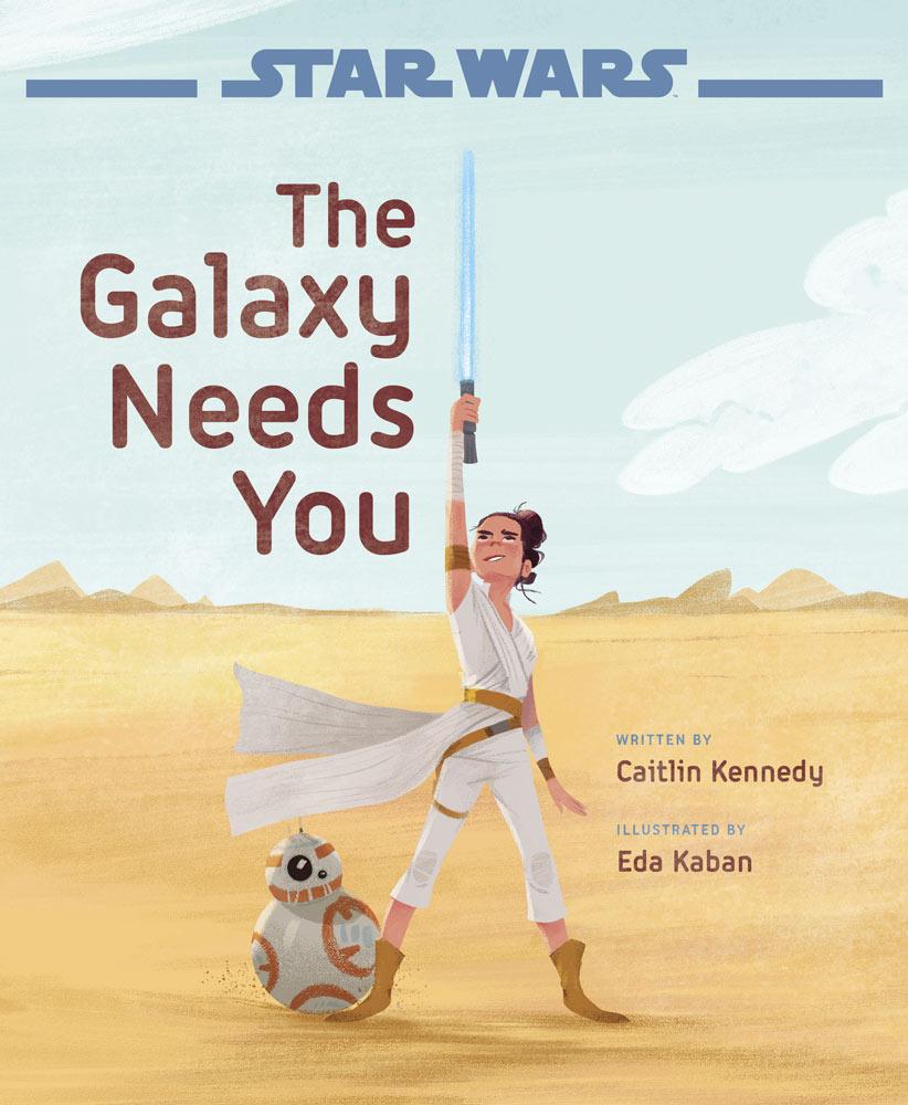 Star Wars : La galaxie a besoin de toi
