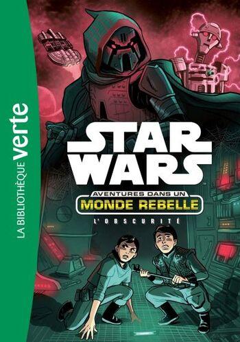 Aventures dans un Monde Rebelle : L'Obscurité