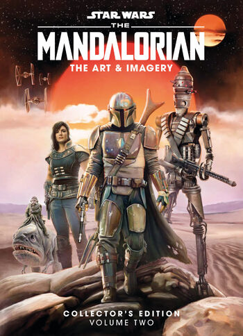 Star Wars: The Mandalorian - The Art & Imagery Collector's Edition, Volume Two