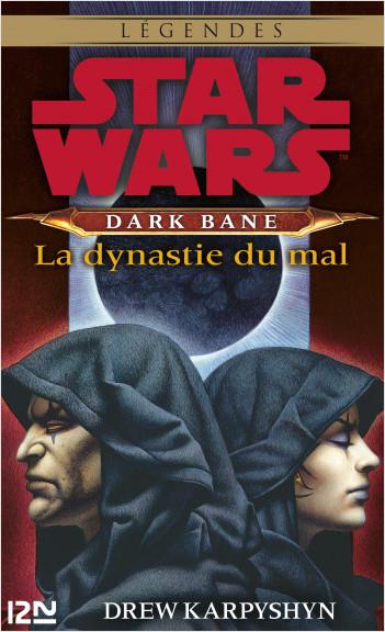 Dark Bane : La Dynastie du mal