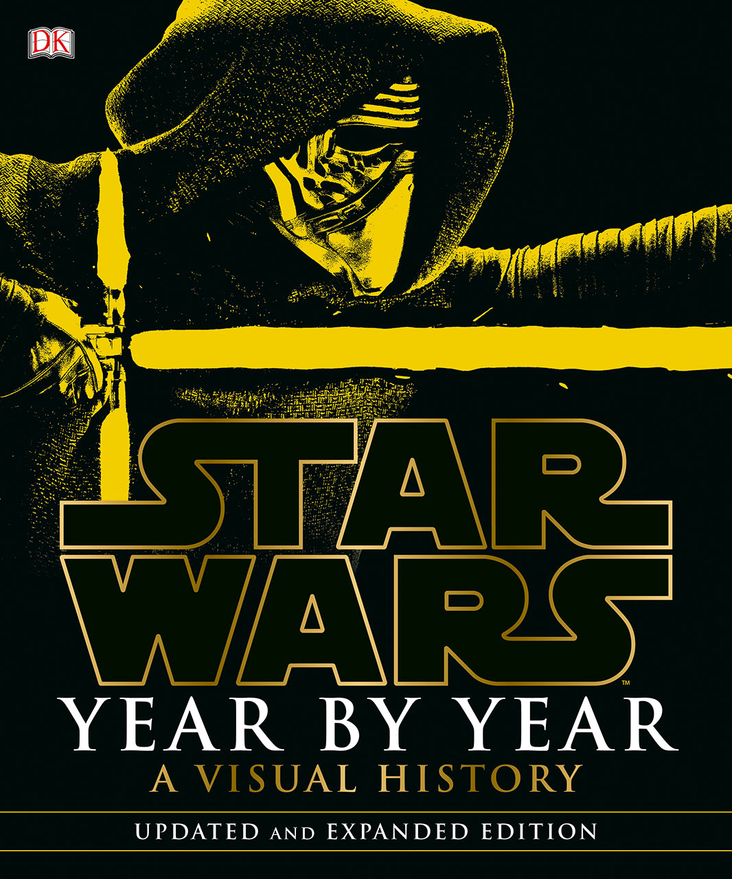 Star Wars Year By Year: A Visual History, Updated and Expanded Edition