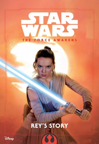The Force Awakens: Rey's Story