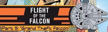 Flight of the Falcon 5: Grand Theft Falcon
