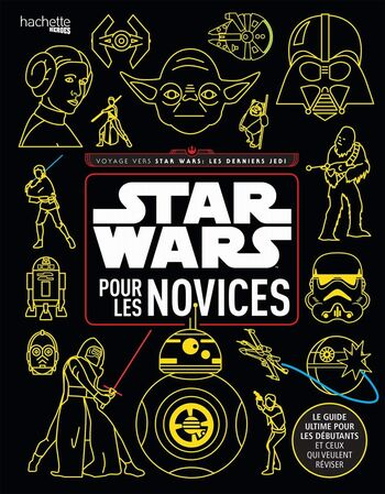 Star Wars : Pour les Novices