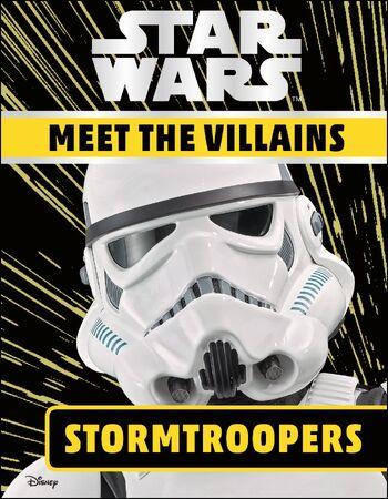 Star Wars: Meet the Villains: Stormtroopers