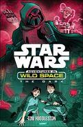 Adventures in Wild Space The Dark
