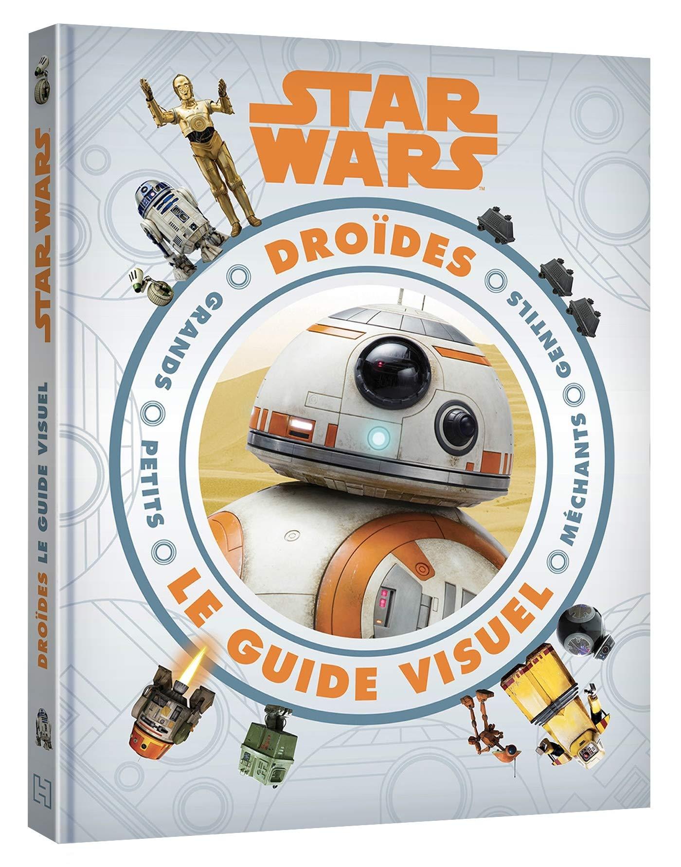 Star Wars : Droïdes : Le Guide Visuel