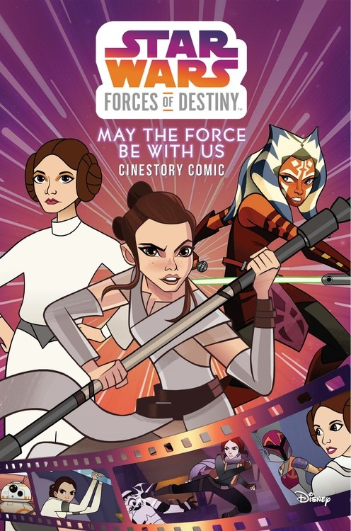 Forces of Destiny: May the Force Be with Us Cinestory Comic