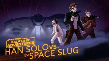 Han Solo vs. la Limace de l'Espace – L'artiste de l'évasion