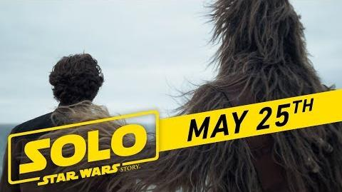 """Solo A Star Wars Story """"Big Game"""" TV Spot ( 45)"""
