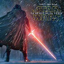 Tout l'art de Star Wars Le Réveil de la Force.jpg