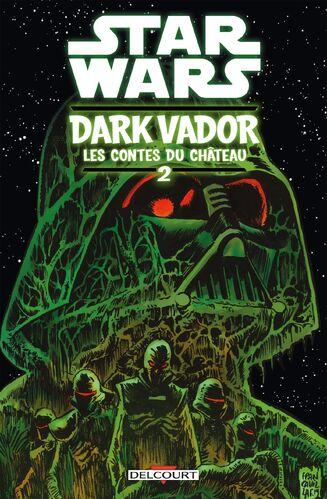 Couverture française de la BD Star Wars : Dark Vador : Les Contes du Château Tome 2