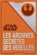 Les-archives-secretes-des-Rebelles