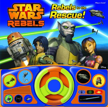 Star Wars Rebels: Rebels to the Rescue!