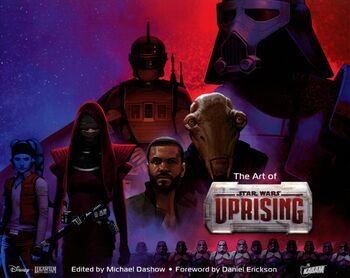 The Art of Star Wars: Uprising