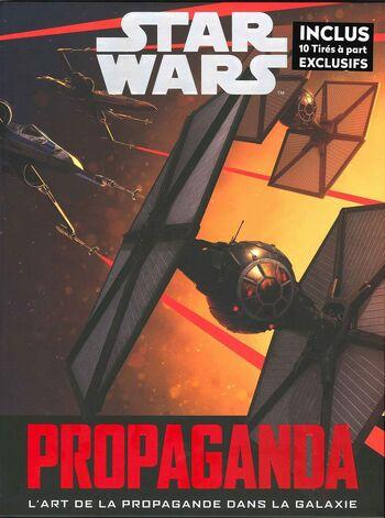 Star Wars Propaganda : L'Art de la Propagande dans la Galaxie