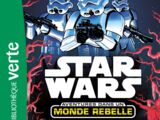 Aventures dans un Monde Rebelle : La Fuite
